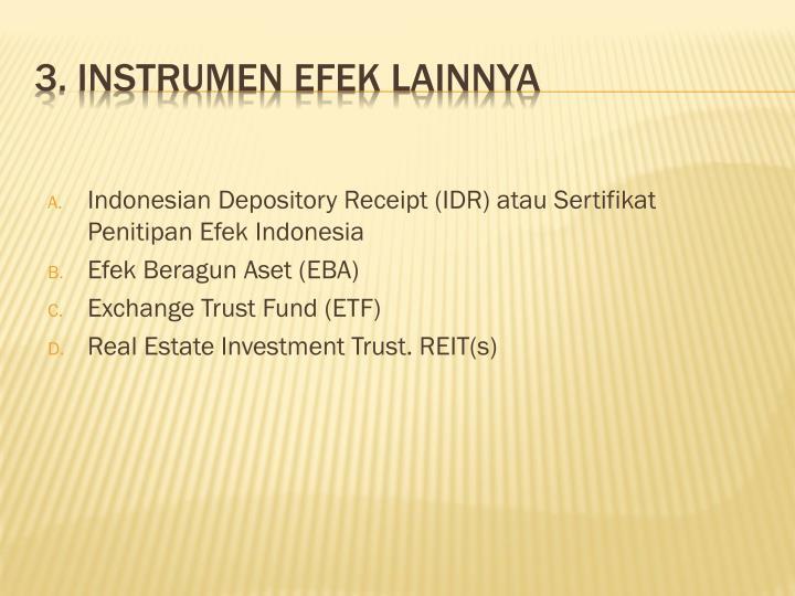 Indonesian Depository Receipt (IDR) atau Sertifikat Penitipan Efek Indonesia