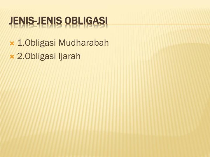 1.Obligasi Mudharabah