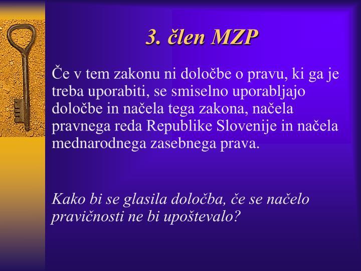 3. člen MZP