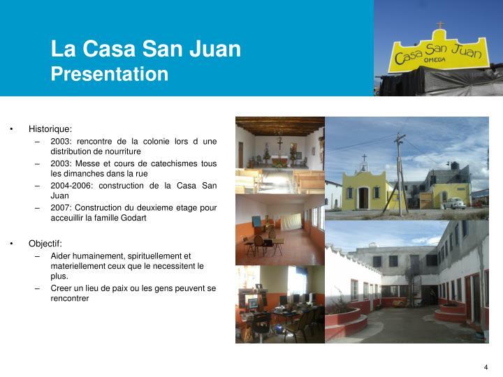 La Casa San Juan