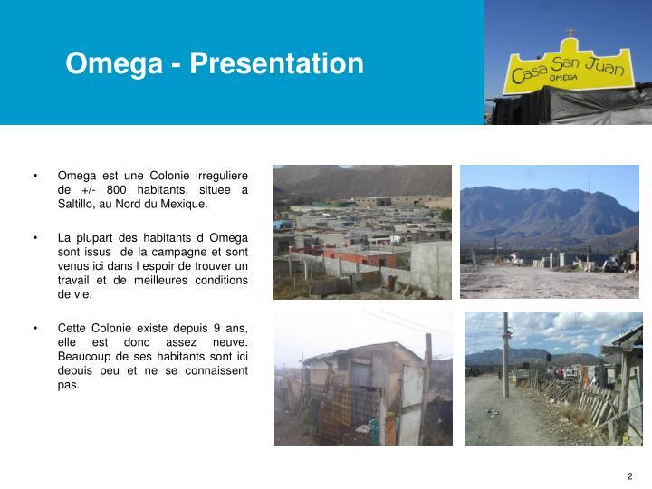 Omega - Presentation