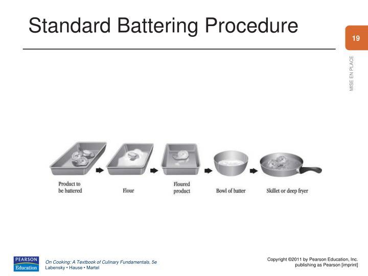 Standard Battering Procedure