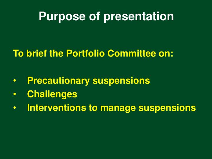 To brief the Portfolio Committee on: