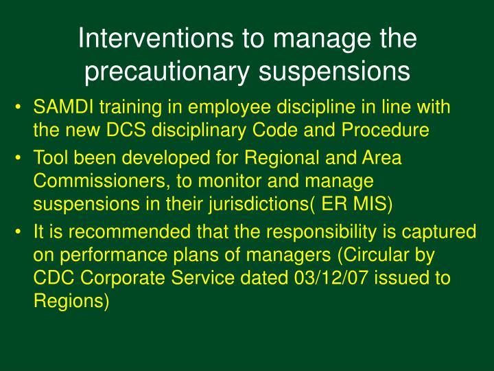 Interventions to manage the precautionary suspensions