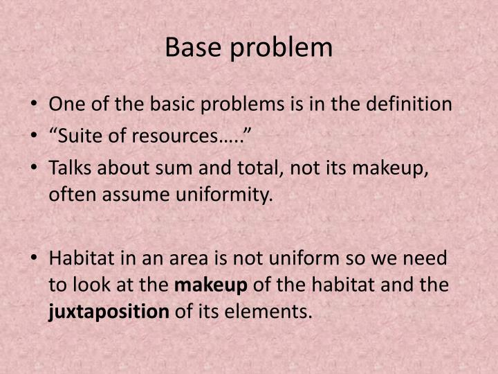 Base problem