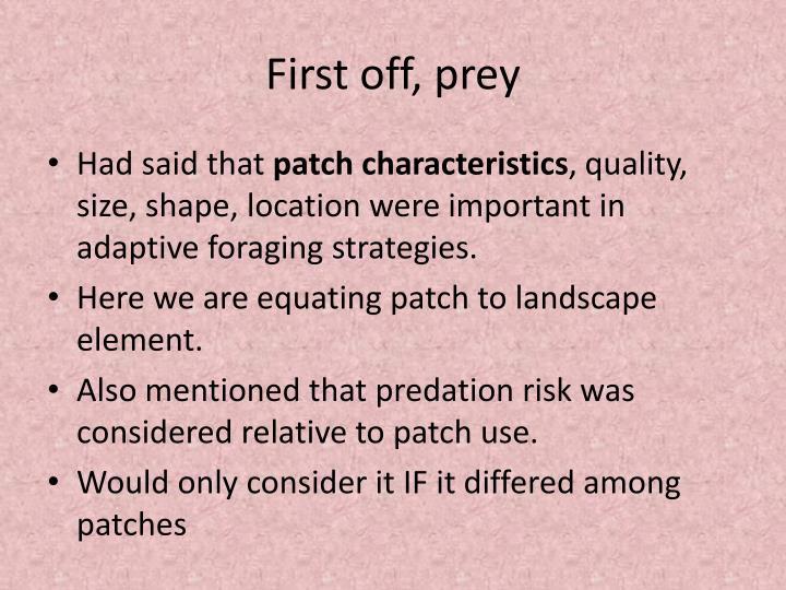 First off, prey