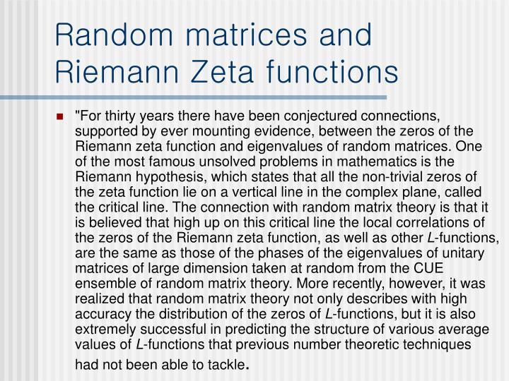Random matrices and Riemann Zeta functions