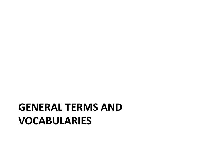 General terms and vocabularies