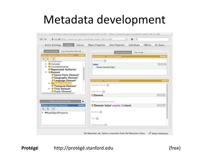 Metadata development