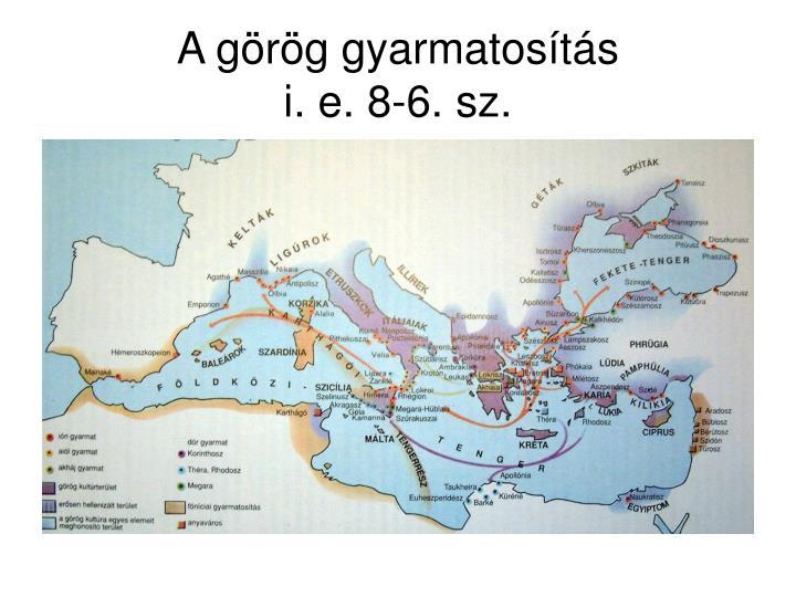 A görög gyarmatosítás