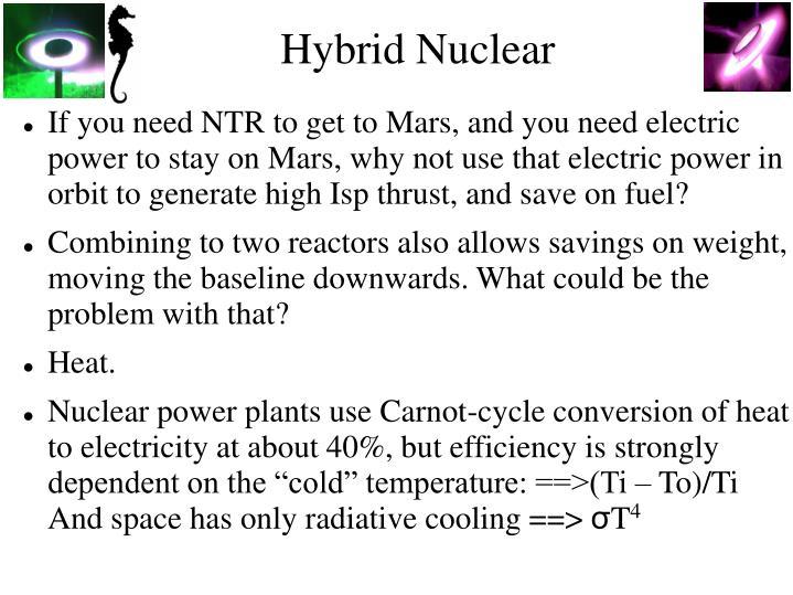 Hybrid Nuclear