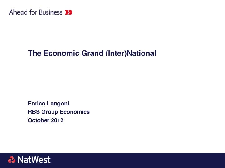 The Economic Grand (Inter)National