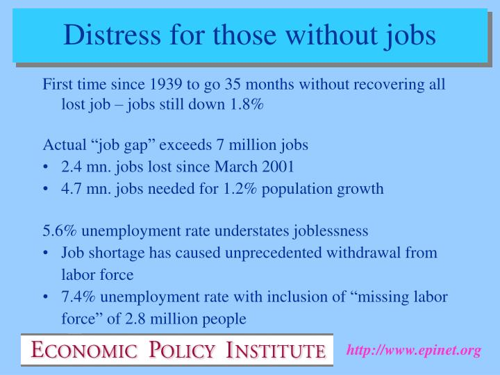 Distress for those without jobs