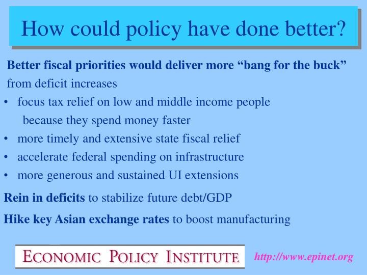 "Better fiscal priorities would deliver more ""bang for the buck"""