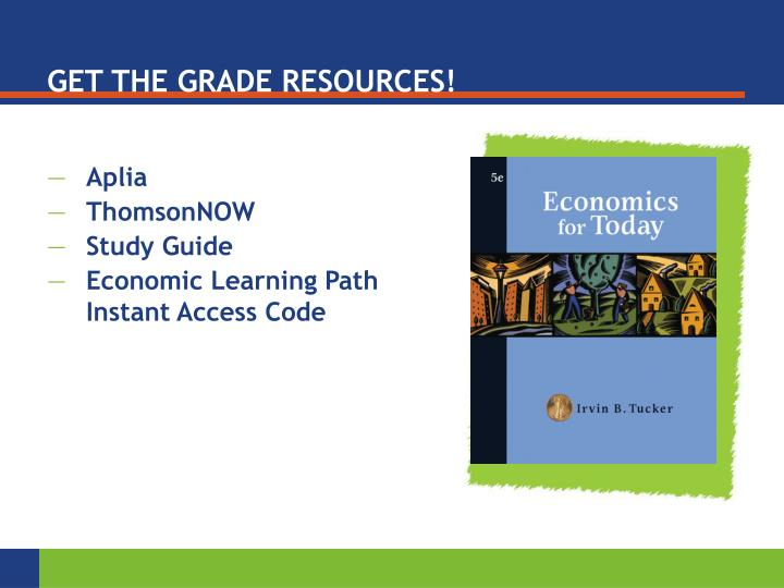 GET THE GRADE RESOURCES!