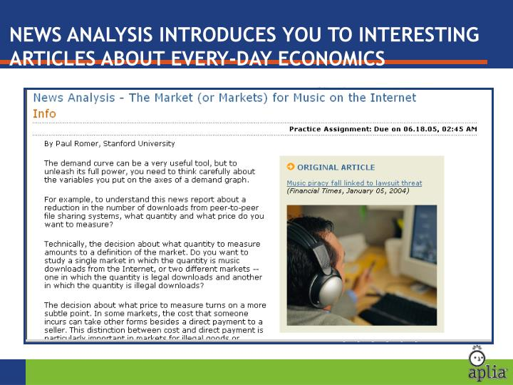 NEWS ANALYSIS INTRODUCES YOU TO INTERESTING ARTICLES ABOUT EVERY-DAY ECONOMICS