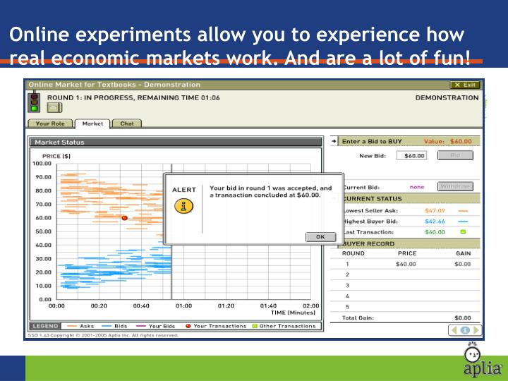 Online experiments allow you to experience how real economic markets work. And are a lot of fun!