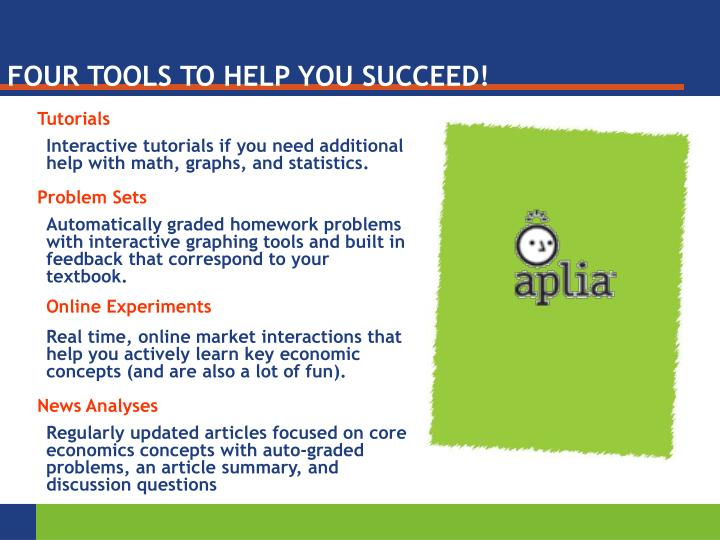 FOUR TOOLS TO HELP YOU SUCCEED!