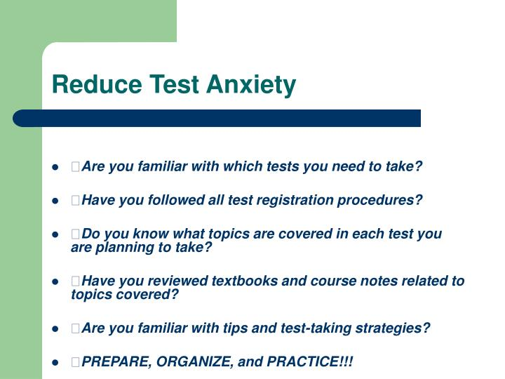 Reduce Test Anxiety