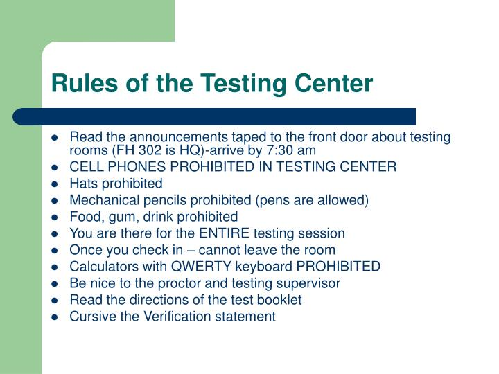 Rules of the Testing Center