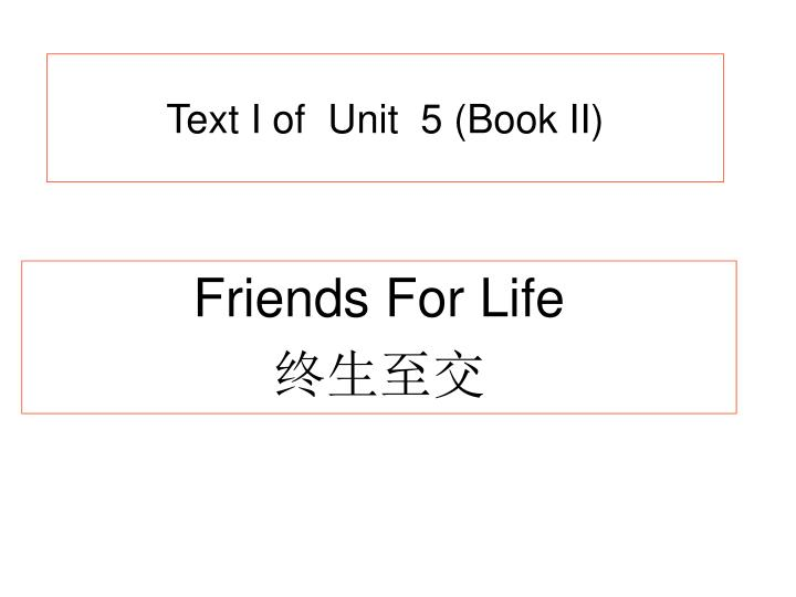 Text i of unit 5 book ii
