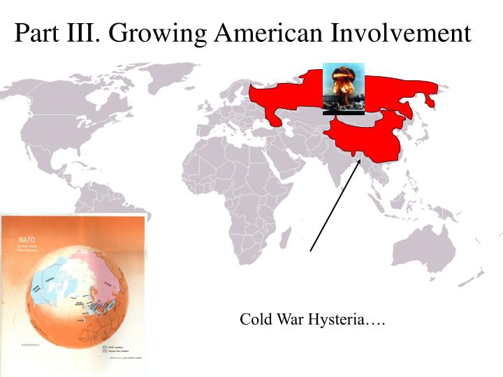 Part III. Growing American Involvement