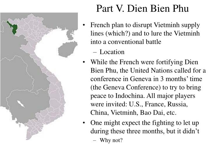 Part V. Dien Bien Phu
