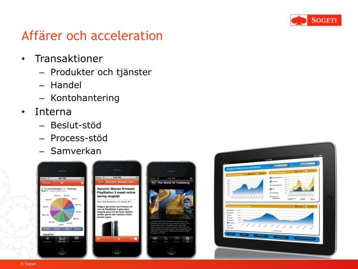 Affärer och acceleration