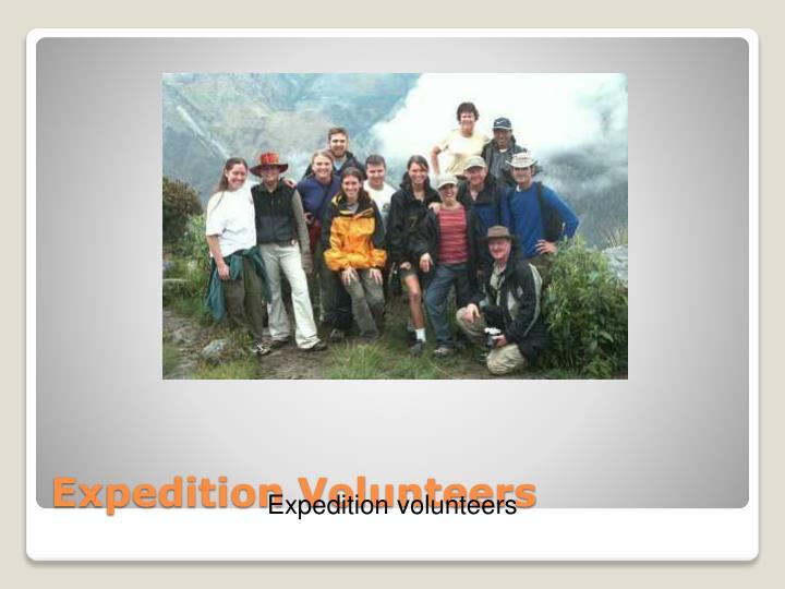 Expedition Volunteers
