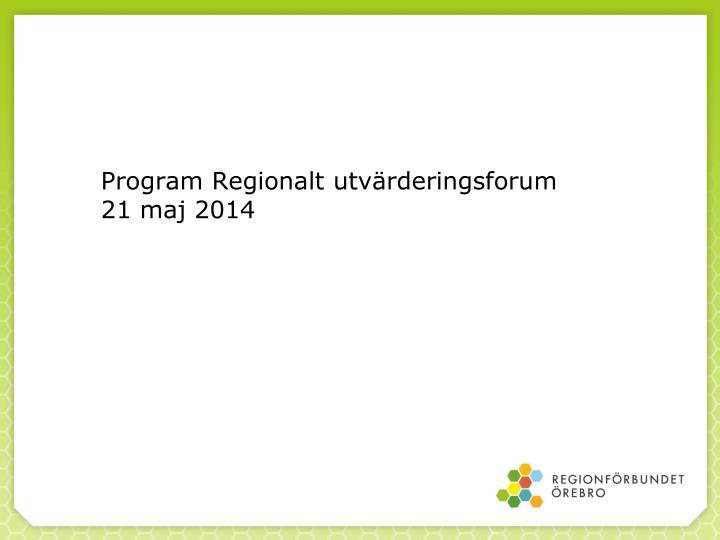 Program Regionalt utvärderingsforum