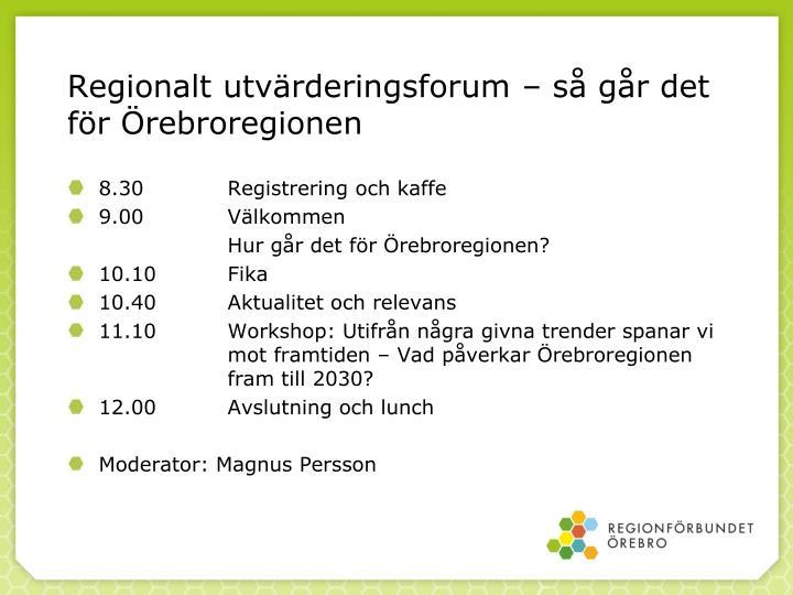 Regionalt utvärderingsforum – så går det för Örebroregionen