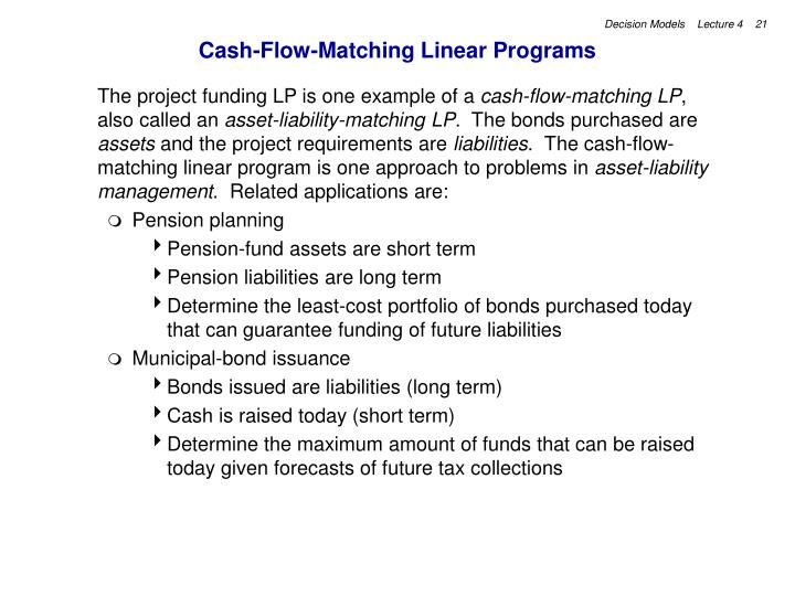 Cash-Flow-Matching Linear Programs