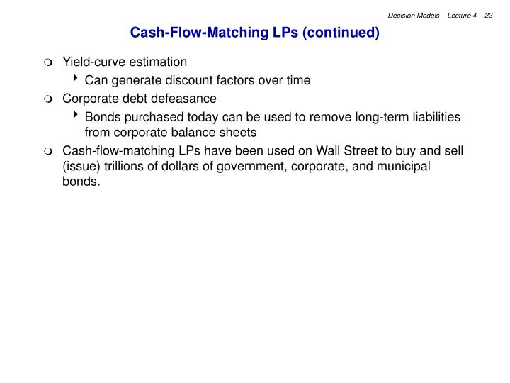 Cash-Flow-Matching LPs (continued)