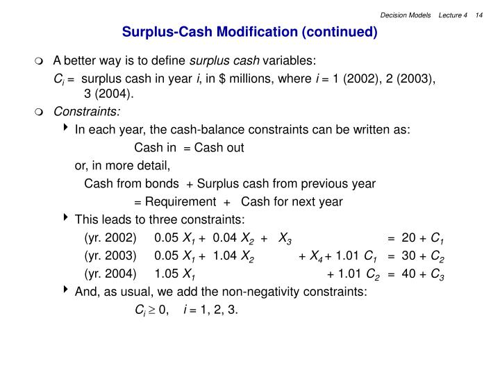 Surplus-Cash Modification (continued)