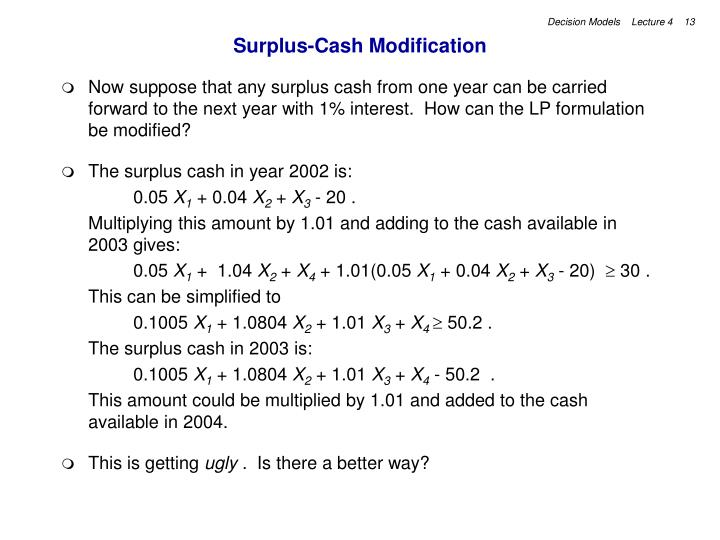 Surplus-Cash Modification