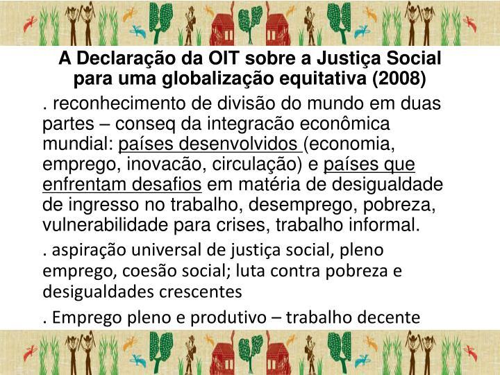 A Declaração da OIT sobre a Justiça Social para uma globalização equitativa (2008)