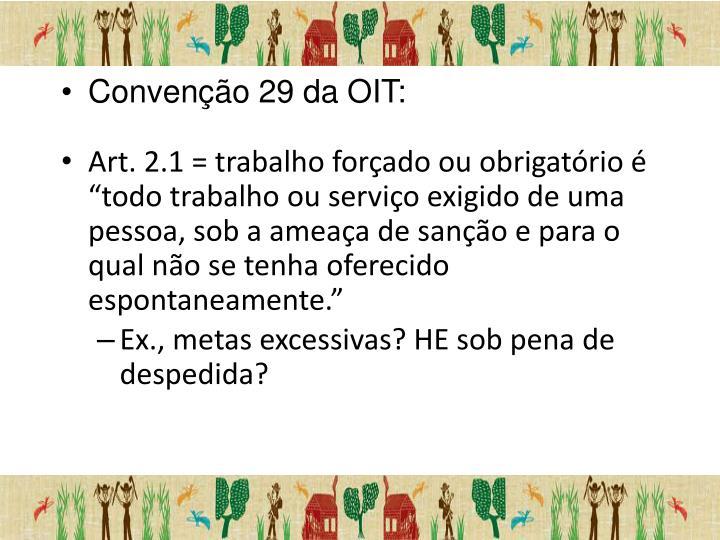 Convenção 29 da OIT: