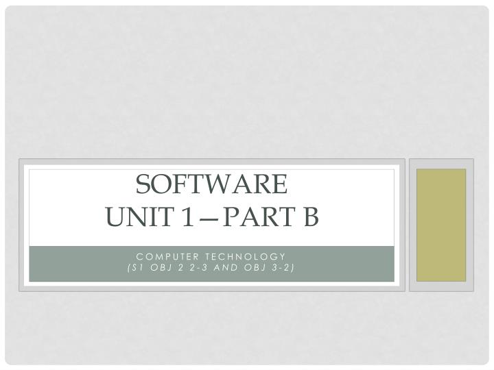 Software unit 1 part b