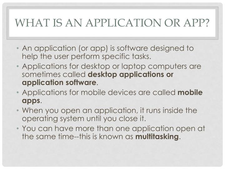 What is an Application or App?