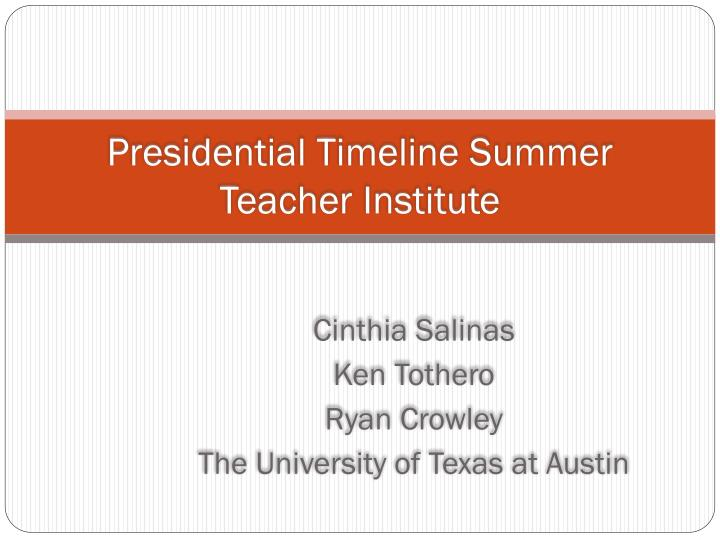 Presidential timeline summer teacher institute