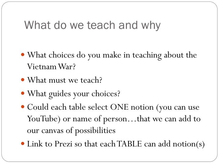 What do we teach and why