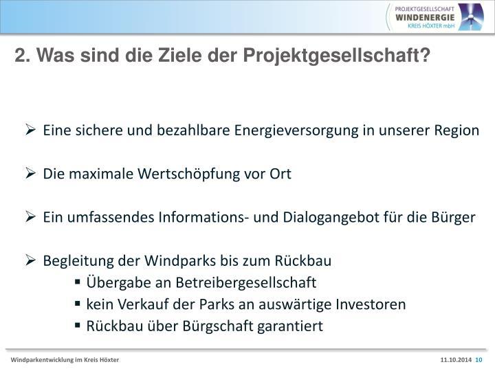 2. Was sind die Ziele der Projektgesellschaft?