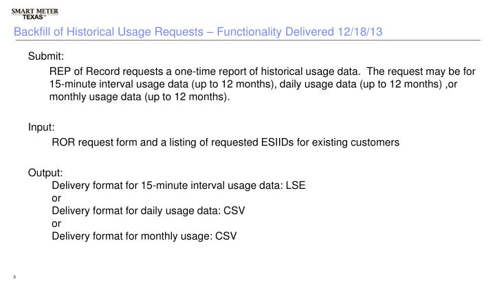 Backfill of Historical Usage Requests – Functionality Delivered 12/18/13