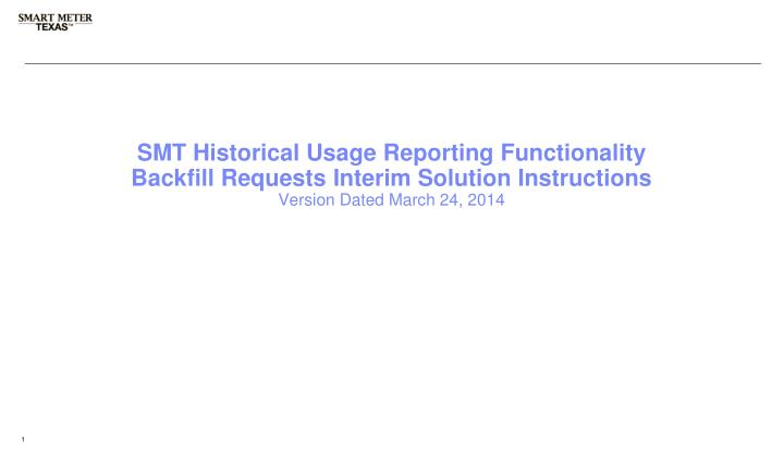 SMT Historical Usage Reporting Functionality