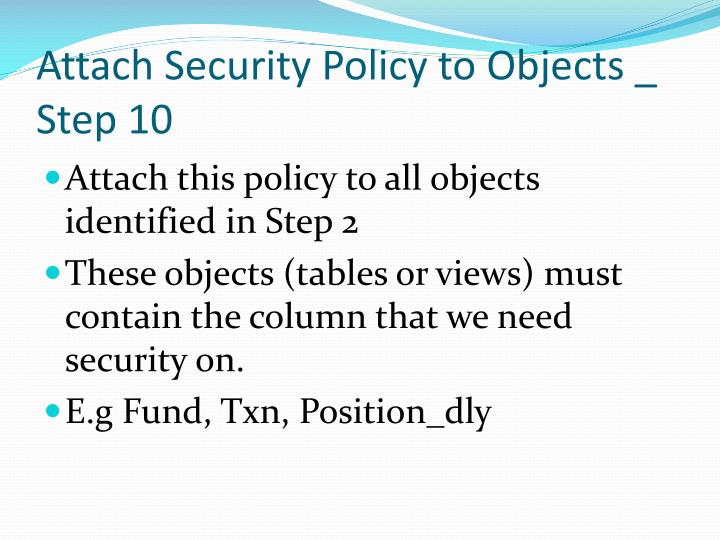 Attach Security Policy to Objects _ Step 10