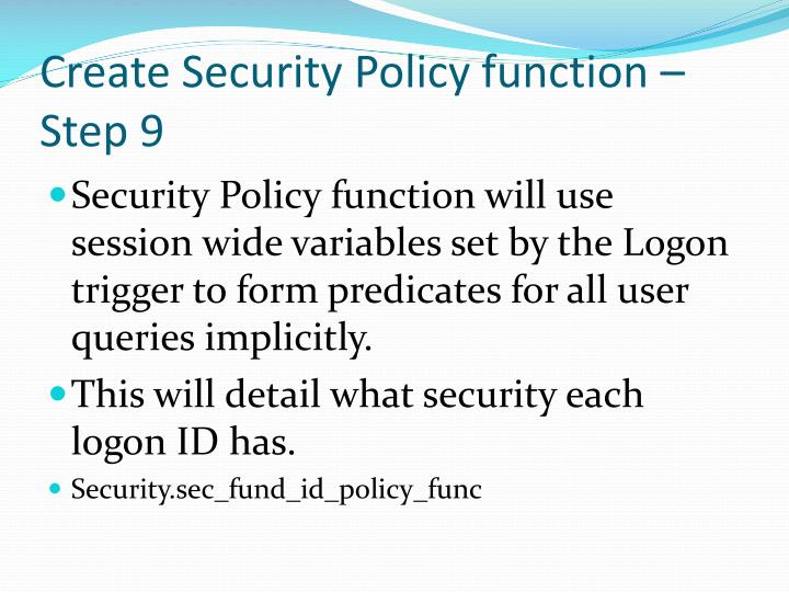 Create Security Policy function – Step 9