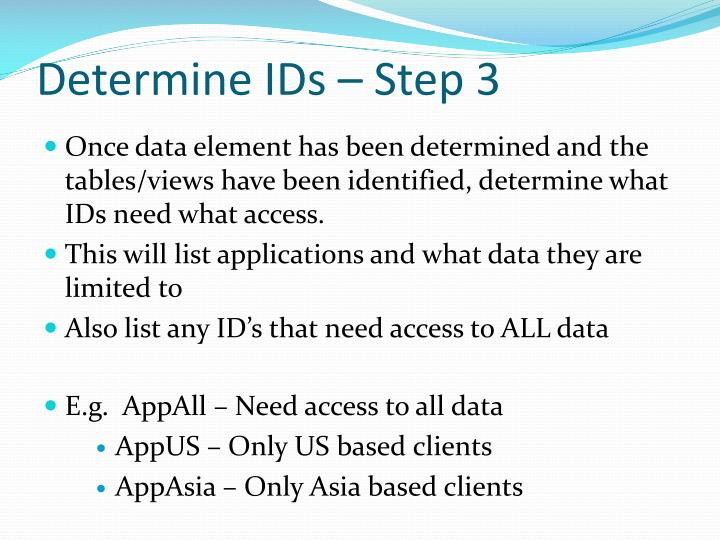 Determine IDs – Step 3