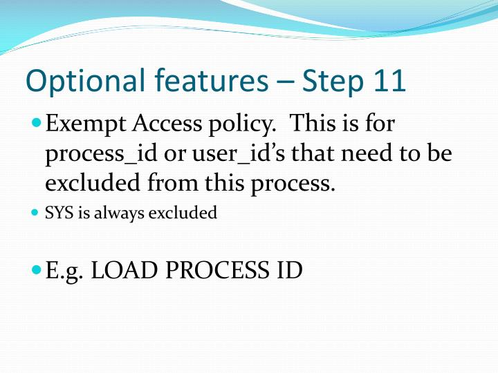 Optional features – Step 11
