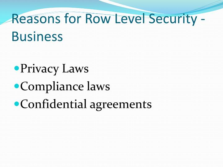 Reasons for Row Level Security - Business