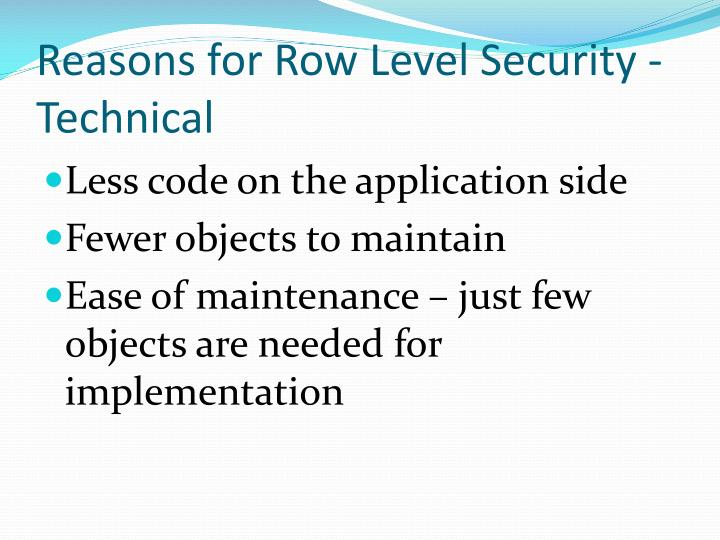 Reasons for Row Level Security - Technical